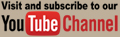 Visit and subscribe to our Youtube Channel