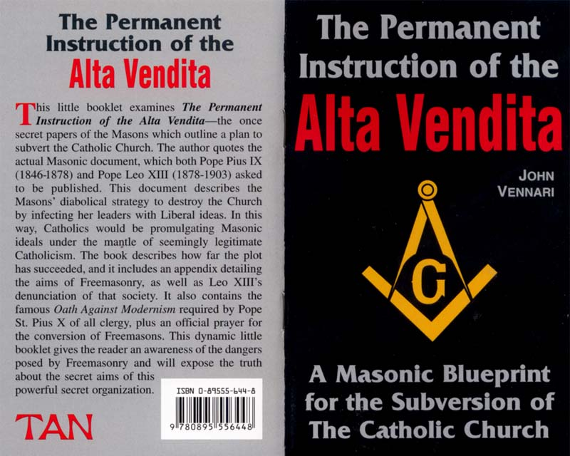 The Permanent Instruction of the Alta Vendita: A Masonic Blueprint for the Subversion of The Catholic Church cover
