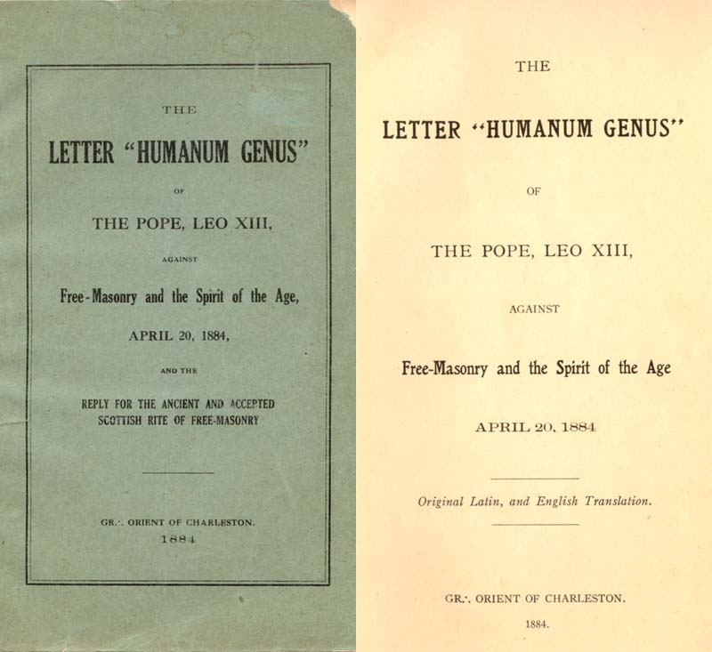 Freemason Albert Pike vs. Freemason Leo XIII: 1884 Humanum Genus pp. 01-02
