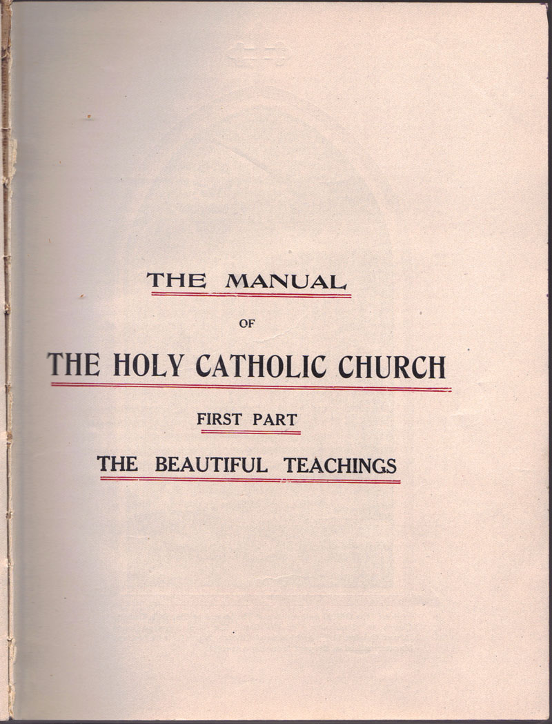 The Manual of The Holy Catholic Church w