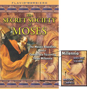 Moses was a member of the Secret Society of Jewish Freemasonry and received commands from Satan via a talking burning bush fire.