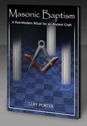 Masonic Baptism by Cliff Porter