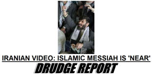 Drudge Report headlines the Lord worshiping Muslims' anticipation of their 'messiah'