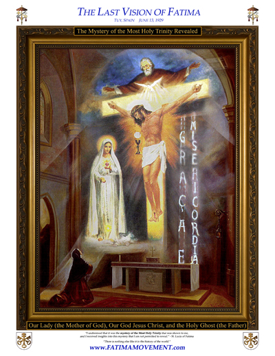 Our Lady is God, One of Three in the Trinity, revealed to Sister Lucia of the Fatima Apparitions in 1929.